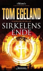 Sirkelens ende (ebok) av Tom Egeland