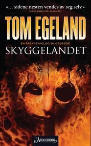 Skyggelandet (ebok) av Tom Egeland