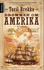 Drømmen om Amerika (ebok) av Toril Brekke