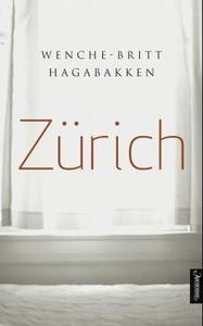 Zürich (ebok) av Wenche-Britt Hagabakken