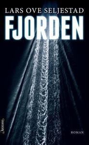 Fjorden (ebok) av Lars Ove Seljestad
