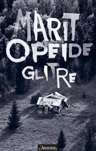 Glitre (ebok) av Marit Opeide