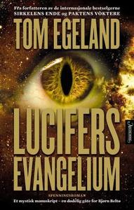 Lucifers evangelium (ebok) av Tom Egeland
