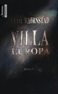 Villa Europa (ebok) av Ketil Bjørnstad