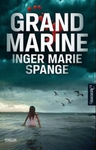 Grand Marine (ebok) av Inger Marie Spange