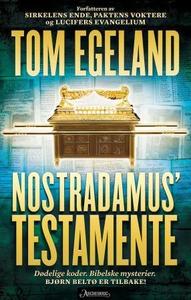 Nostradamus' testamente (ebok) av Tom Egeland