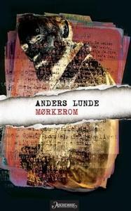 Mørkerom (ebok) av Anders Lunde