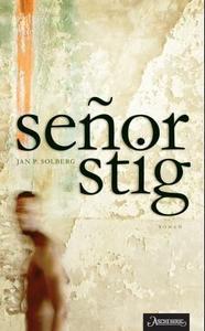 Señor Stig (ebok) av Jan P. Solberg