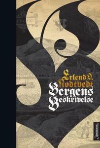 Bergens beskrivelse (ebok) av Erlend O. Nødtv
