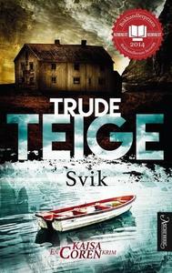 Svik (ebok) av Trude Teige