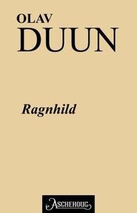 Ragnhild (ebok) av Olav Duun