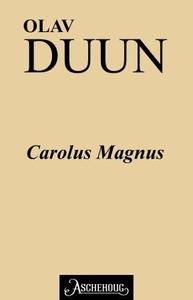 Carolus Magnus (ebok) av Olav Duun