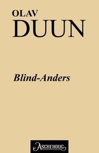 Blind-Anders (ebok) av Olav Duun