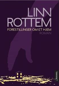 Forestillinger om et hjem (ebok) av Linn Rott