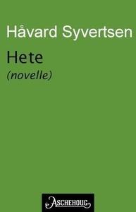 Hete (ebok) av Håvard Syvertsen