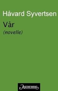 Vår (ebok) av Håvard Syvertsen