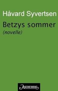 Betzys sommer (ebok) av Håvard Syvertsen