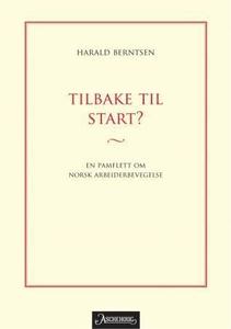 Tilbake til start? (ebok) av Harald Berntsen
