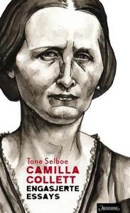 Camilla Collett (ebok) av Tone Selboe