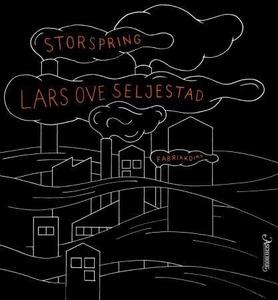 Storspring (ebok) av Lars Ove Seljestad