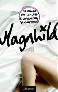 Magnhild (ebok) av Inger Johanne Sæterbakk, G