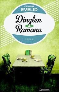 Dinglen & Ramona (ebok) av Cathrine Evelid