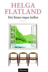 Det finnes ingen helhet (ebok) av Helga Flatl