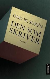 Den som skriver (ebok) av Odd W. Surén