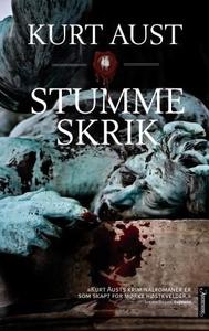 Stumme skrik (ebok) av Kurt Aust