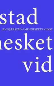 Menneskets vidde (ebok) av Jan Kjærstad