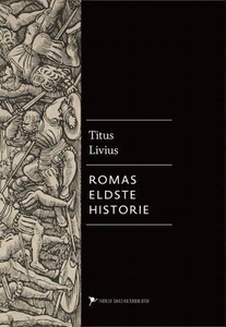 Romas eldste historie (ebok) av Titus Livius,