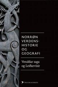 Norrøn verdenshistorie og geografi (ebok) av