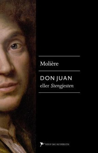 Don Juan, eller Stengjesten (ebok) av  Molièr