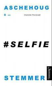 #Selfie (ebok) av Charlotte Thorstvedt