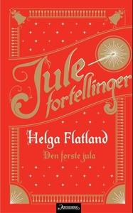Den første jula (ebok) av Helga Flatland