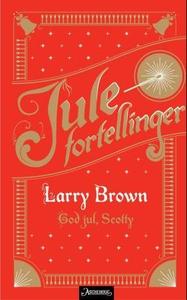 God jul, Scotty (ebok) av Larry Brown
