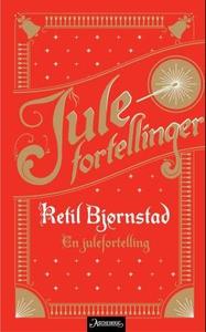 En julefortelling (ebok) av Ketil Bjørnstad