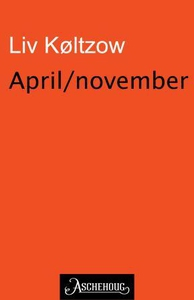 April/November (ebok) av Liv Køltzow