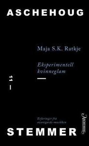 Eksperimentell kvinneglam (ebok) av Maja S. K