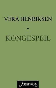 Kongespeil (ebok) av Vera Henriksen