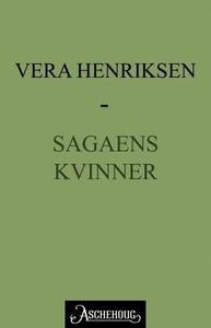 Sagaens kvinner (ebok) av Vera Henriksen