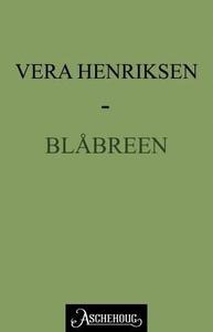 Blåbreen (ebok) av Vera Henriksen