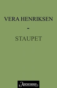 Staupet (ebok) av Vera Henriksen