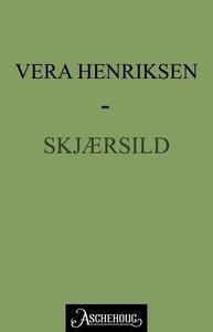 Skjærsild (ebok) av Vera Henriksen