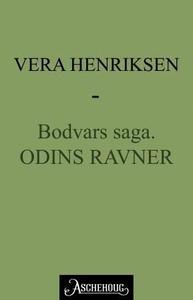 Odins ravner (ebok) av Vera Henriksen