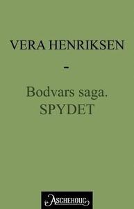 Spydet (ebok) av Vera Henriksen