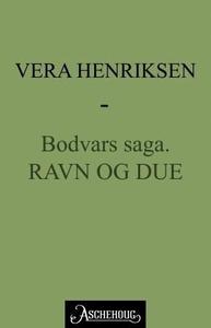 Ravn og due (ebok) av Vera Henriksen