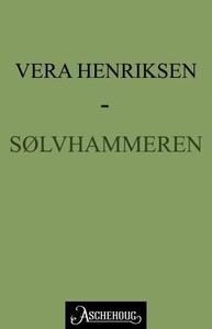 Sølvhammeren (ebok) av Vera Henriksen