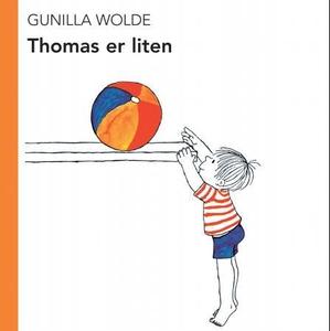 Thomas er liten (interaktiv bok) av Gunilla W