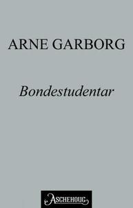 Bondestudentar (ebok) av Arne Garborg
